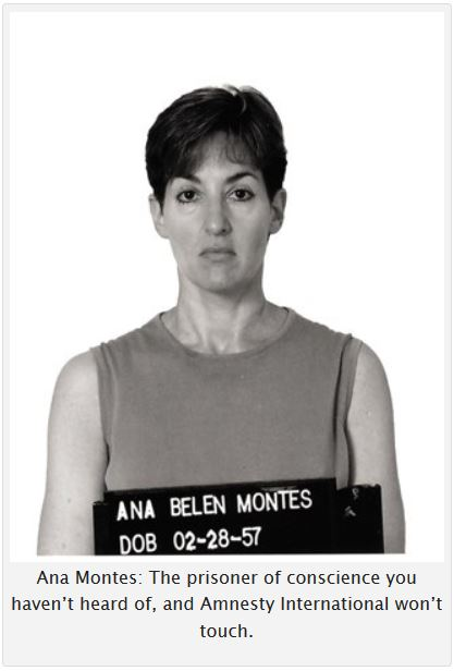 Ana Montes: The prisoner of conscience you haven't heard of, and Amnesty International won't touch.