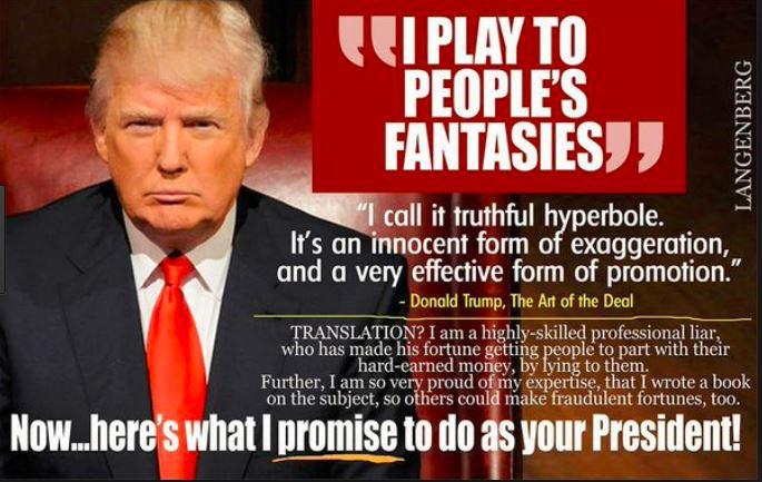 [Image: trump-plays-on-peoples-fantasies.JPG]